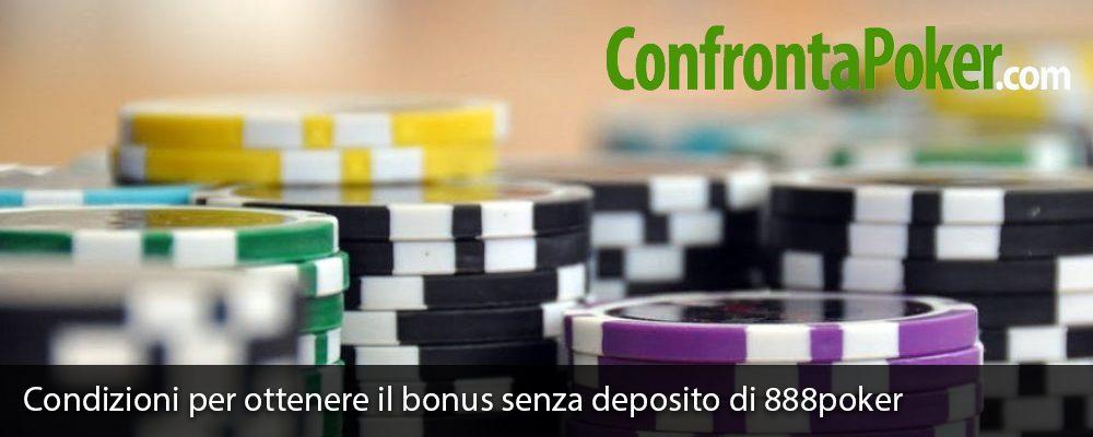 Condizioni per ottenere il bonus senza deposito di 888poker