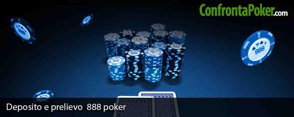 Deposito e prelievo 888 poker