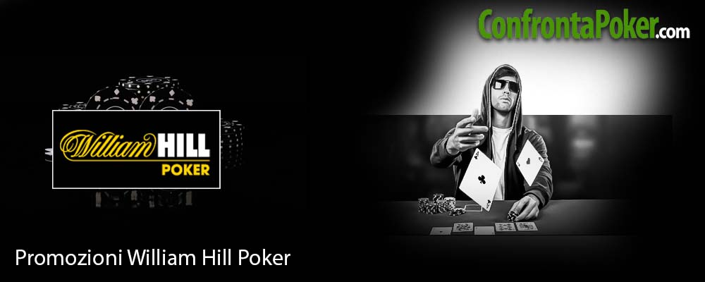 Promozioni William Hill Poker