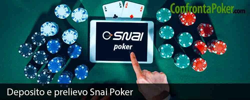 Deposito e prelievo Snai Poker