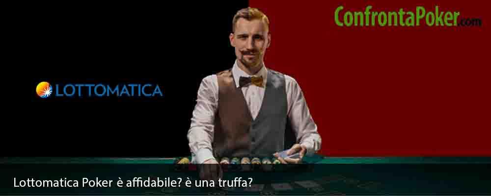 Lottomatica Poker è affidabile? è una truffa?