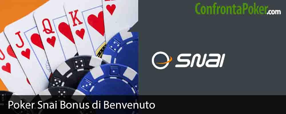 Poker Snai Bonus di Benvenuto