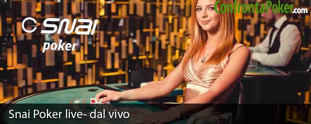 Snai Poker live- dal vivo