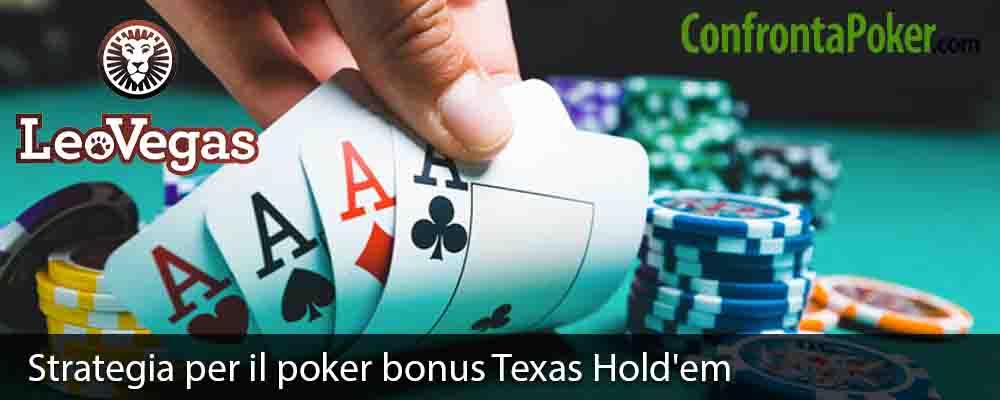 Strategia per il poker bonus Texas Hold'em