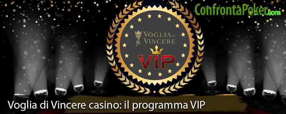 Voglia di Vincere casino: il programma VIP