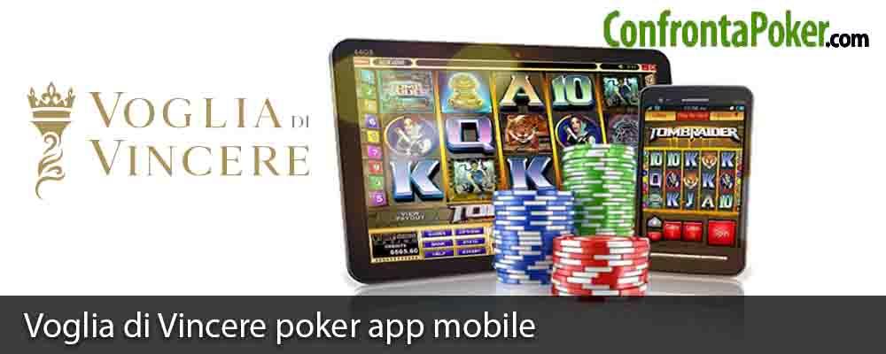 Voglia di Vincere poker app mobile