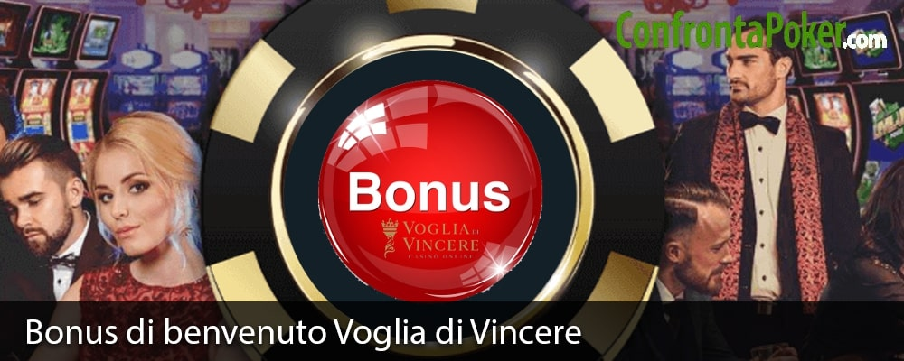 Bonus di benvenuto Voglia di Vincere
