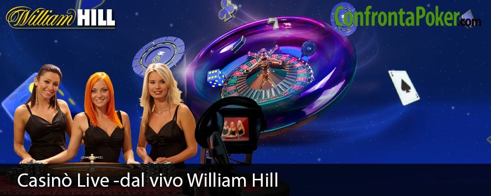Casinò Live -dal vivo William Hill