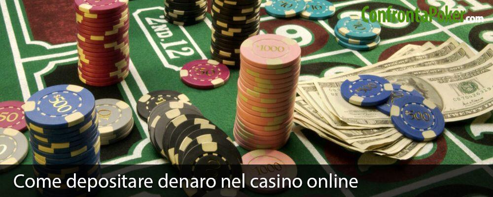 Come depositare denaro nel casino online
