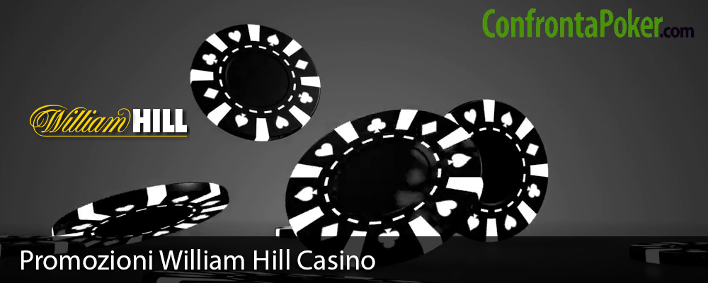 Promozioni William Hill Casino
