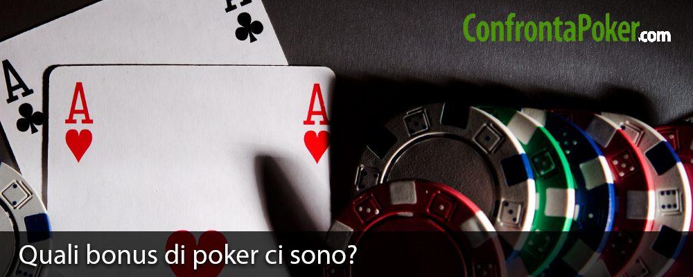 Quali bonus di poker ci sono?
