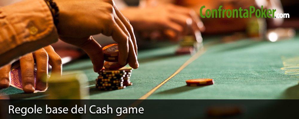 Regole base del Cash game