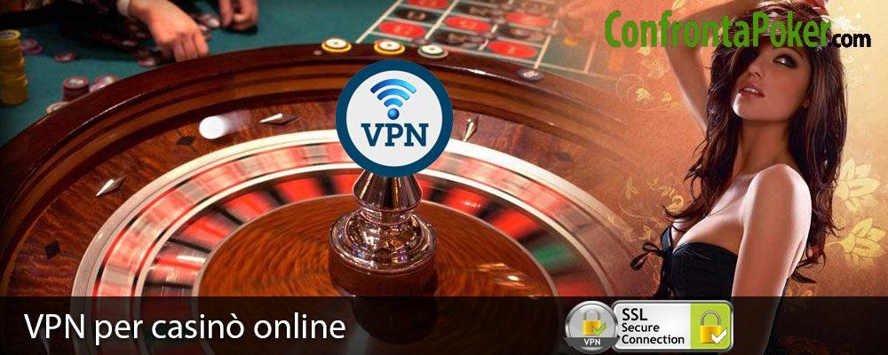 VPN per casinò online