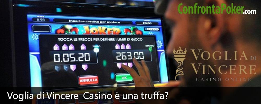 Voglia di Vincere Casino è una truffa?