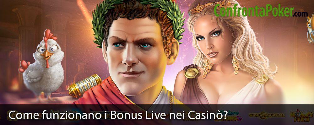 Come funzionano i Bonus Live nei Casinò?