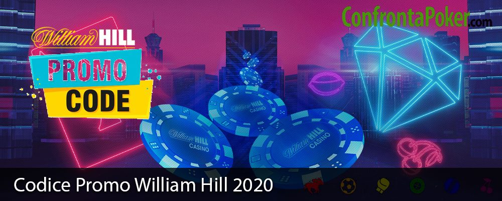 Codice Promo William Hill 2020